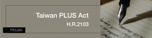 Taiwan PLUS Act (H.R.2103)